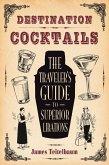 Destination: Cocktails (eBook, ePUB)