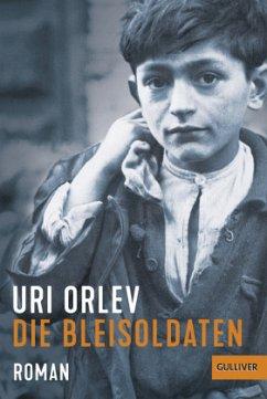 Die Bleisoldaten - Orlev, Uri