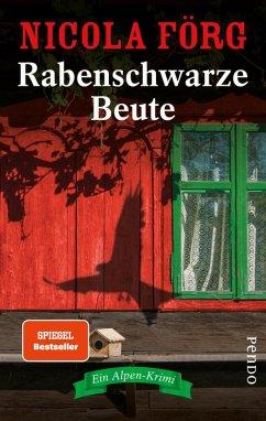 Rabenschwarze Beute / Kommissarin Irmi Mangold Bd.9 (eBook, ePUB) - Förg, Nicola