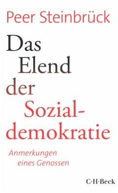 Das Elend der Sozialdemokratie - Steinbrück, Peer