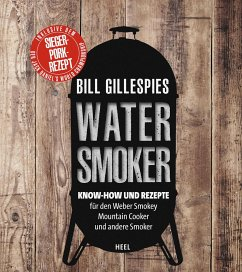 Bill Gillespies Watersmoker - Gillespie, Bill