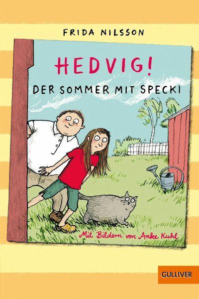 Buch-Reihe Hedvig! von Frida Nilsson