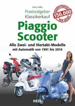 Praxisratgeber Klassikerkauf Piaggio Scooter - Wills, Henry