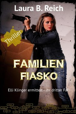 Familien Fiasko (eBook, ePUB) - Reich, Laura B.