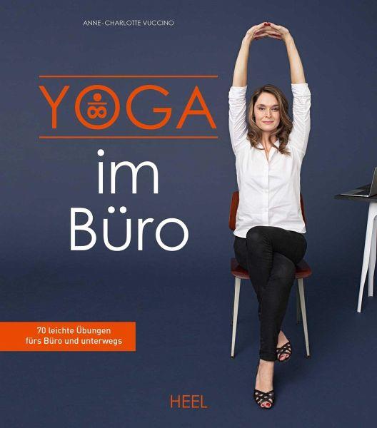 Yoga im Büro - Vuccino, Anne-Charlotte