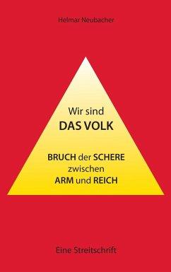 Wir sind das Volk - Neubacher, Helmar