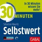 30 Minuten Selbstwert, 1 Audio-CD, MP3 Format