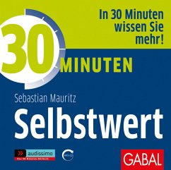 30 Minuten Selbstwert, 1 MP3-CD - Mauritz, Sebastian