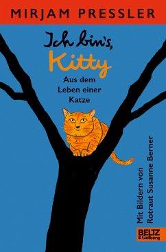 Ich bin's, Kitty. Aus dem Leben einer Katze - Pressler, Mirjam