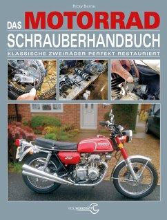 Das Motorrad-Schrauberhandbuch - Burns, Ricky