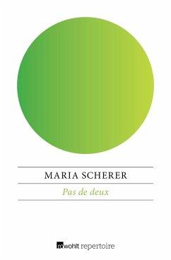 Pas de deux (eBook, ePUB) - Scherer, Maria