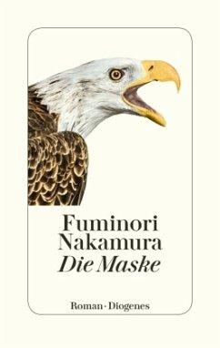 Die Maske - Nakamura, Fuminori