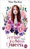 Teenie Voodoo Queen (eBook, ePUB)