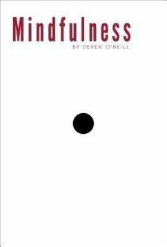 Mindfulness (eBook, ePUB) - O'Neill, Derek