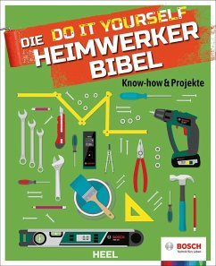 Die Do it Yourself Heimwerkerbibel