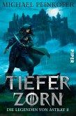 Tiefer Zorn / Die Legenden von Astray Bd.2 (eBook, ePUB)