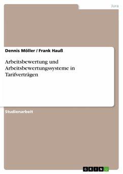 Arbeitsbewertung und Arbeitsbewertungssysteme in Tarifverträgen (eBook, ePUB)