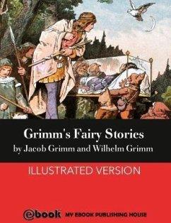 Grimm's Fairy Stories (eBook, ePUB) - Grimm, Jacob; Grimm, Wilhelm