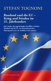 Russland und die EU - Krieg und Frieden im 21. Jahrhundert