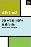 Der organisierte Wahnsinn (eBook, ePUB)