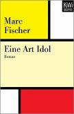 Eine Art Idol (eBook, ePUB)