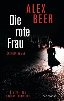 Die rote Frau / August Emmerich Bd.2 (eBook, ePUB) - Beer, Alex