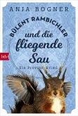 Bülent Rambichler und die fliegende Sau / Bülent Rambichler Bd.1 (eBook, ePUB)