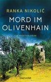 Mord im Olivenhain / Sandra Horvat Bd.2 (eBook, ePUB)