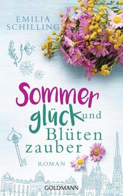Sommerglück und Blütenzauber (eBook, ePUB) - Schilling, Emilia