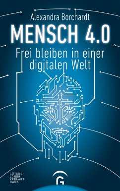 Mensch 4.0 (eBook, ePUB) - Borchardt, Alexandra