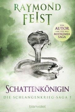 Schattenkonigin / Schlangenkrieg Saga Bd.1