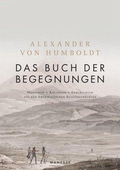 Das Buch der Begegnungen (eBook, ePUB) - Humboldt, Alexander Von