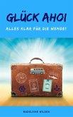 Glück Ahoi: Alles klar für die Wende! (eBook, ePUB)