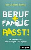 Beruf und Familie - Passt! (eBook, ePUB)