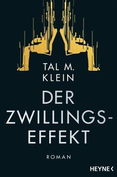 Der Zwillingseffekt (eBook, ePUB) - Klein, Tal M.