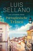 Portugiesische Tränen / Lissabon-Krimi Bd.3 (eBook, ePUB)