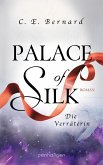 Palace of Silk - Die Verräterin / Palace-Saga Bd.2 (eBook, ePUB)