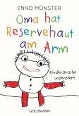 Oma hat Reservehaut am Arm (eBook, ePUB)