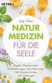 Naturmedizin für die Seele (eBook, ePUB)