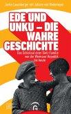 Ede und Unku - die wahre Geschichte (eBook, ePUB)