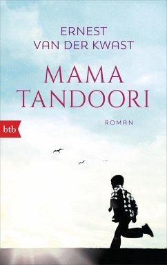 Mama Tandoori (eBook, ePUB) - Kwast, Ernest van der