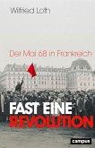 Fast eine Revolution (eBook, ePUB)