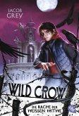 Die Rache der Weißen Witwe / Wild Crow Bd.3 (eBook, ePUB)