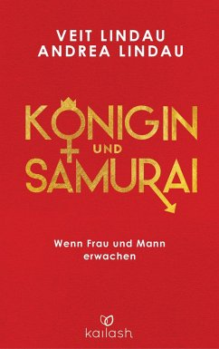 Königin und Samurai (eBook, ePUB) - Lindau, Veit; Lindau, Andrea