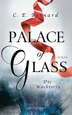 Palace of Glass - Die Wachterin / Palace-Saga Bd.1
