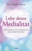 Lebe deine Medialität (eBook, ePUB)