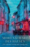 Mord nach Art des Hauses / Gourmet-Krimi Bd.2 (eBook, ePUB)