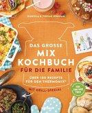 Das große Mix-Kochbuch für die Familie (eBook, ePUB)