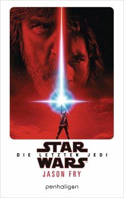 Star Wars(TM) - Die letzten Jedi (eBook, ePUB) - Fry, Jason