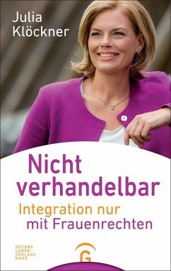 Nicht verhandelbar (eBook, ePUB) - Klöckner, Julia